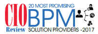 Top 20 BPM Solution Providers - 2017