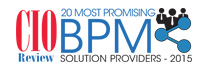 20 Most Promising BPM Solution Providers 2015