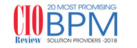 20 Most Promising BPM Solution Providers - 2018